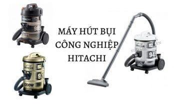 may hut bui cong nghiep Hitachi