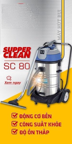 máy hút bụi supper clean SC80