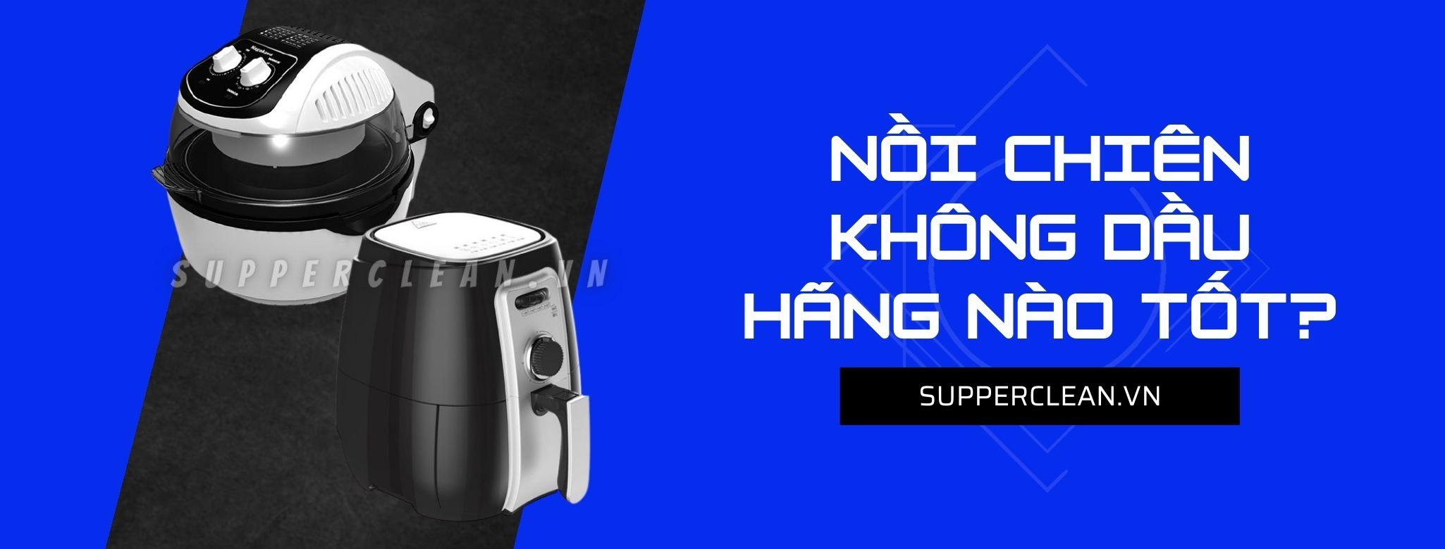 noi-chien-khong-dau-hang-nao-tot-nhat