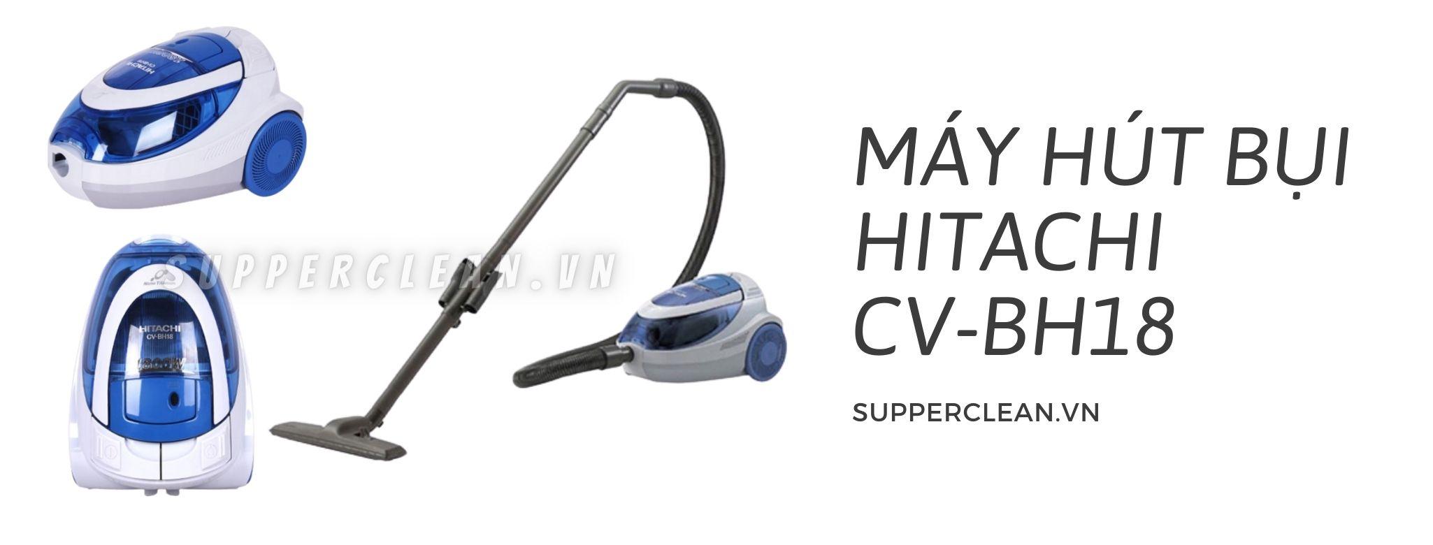 may-hut-bui-hitachi-cv-bh18