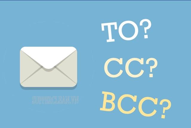 cc và bcc là gì