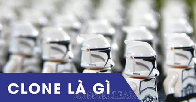 clone là gì