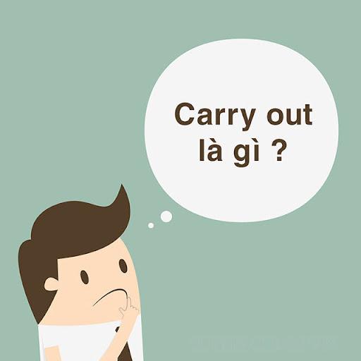 carry out là gì