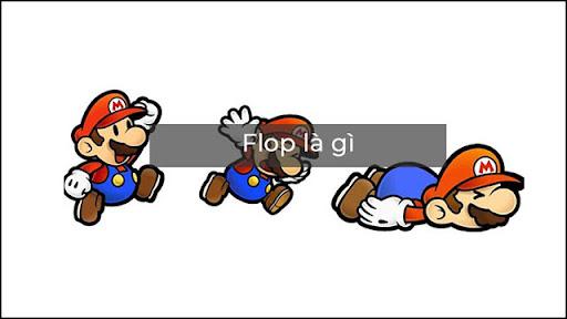 flop là gì
